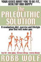 40 – Paleo solutions with guest Robb Wolf, part 1