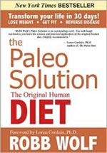The Paleo Solution by Robb Wolf: Book Review